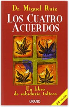 libros de autoconocimiento: los cuatro acuerdos